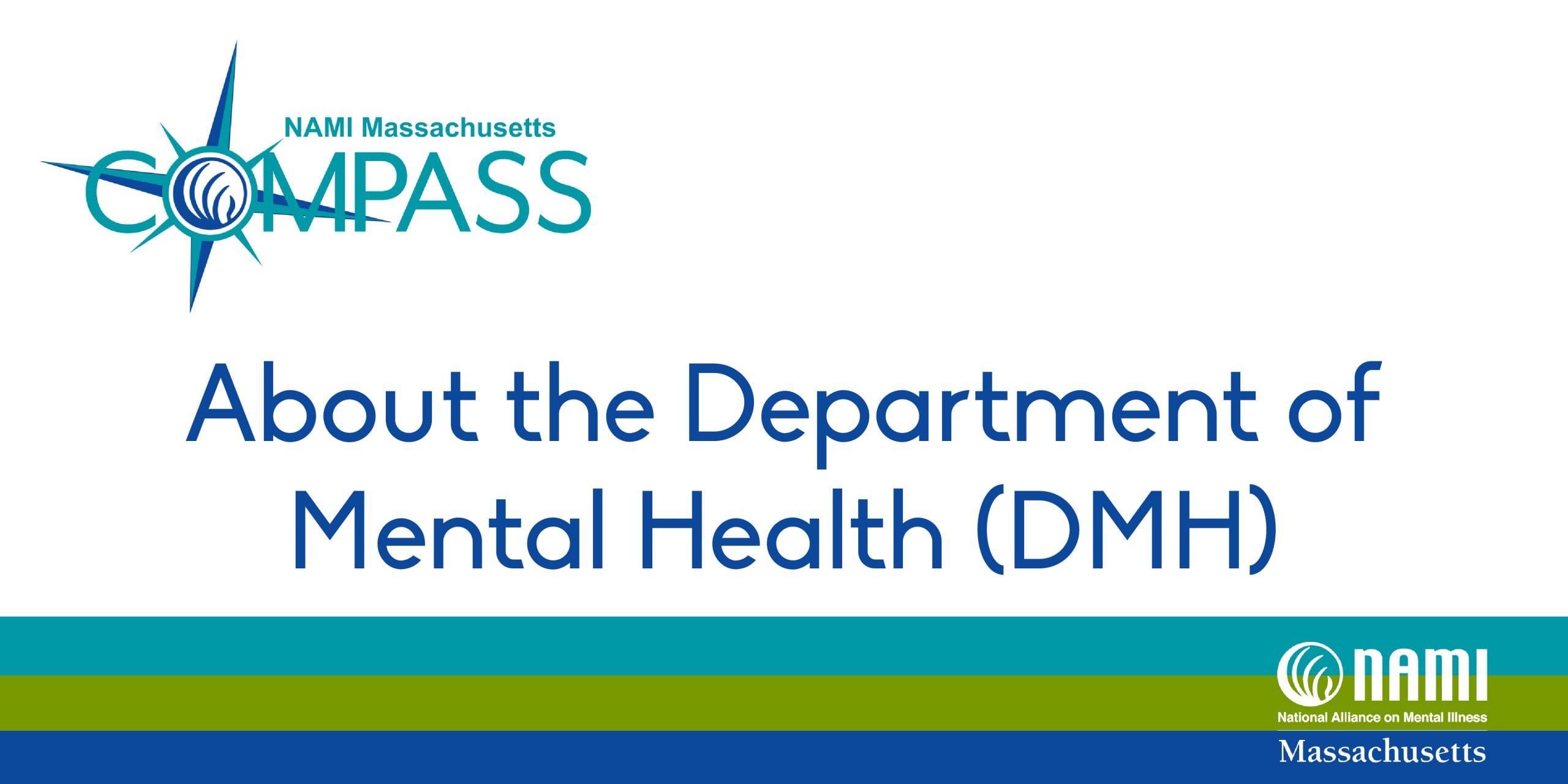 About the Department of Mental Health (DMH)