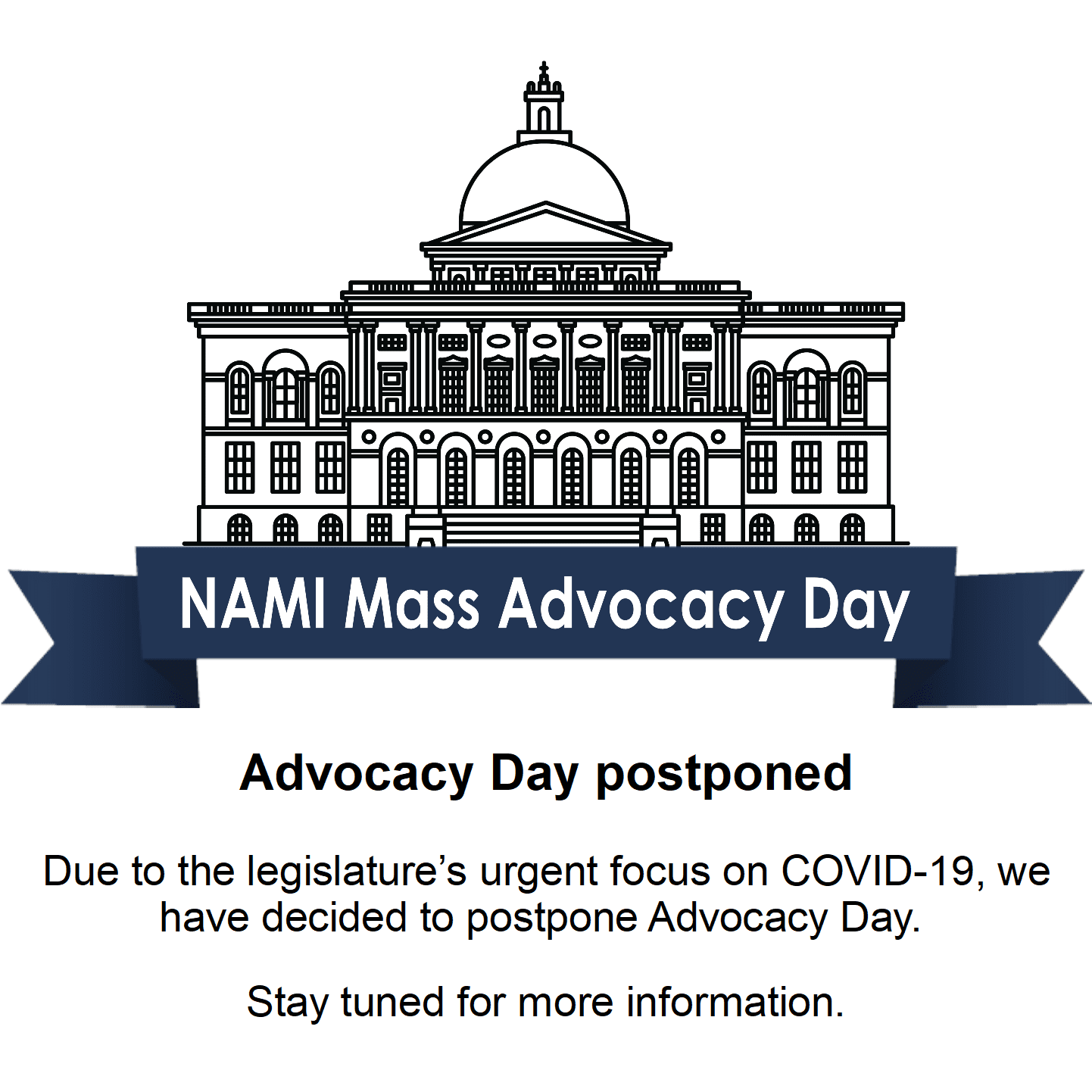 Advocacy Day postponed Due to the legislature's urgent focus on COVID-19, we have decided to postpone Advocacy Day. Stay tuned for more information.